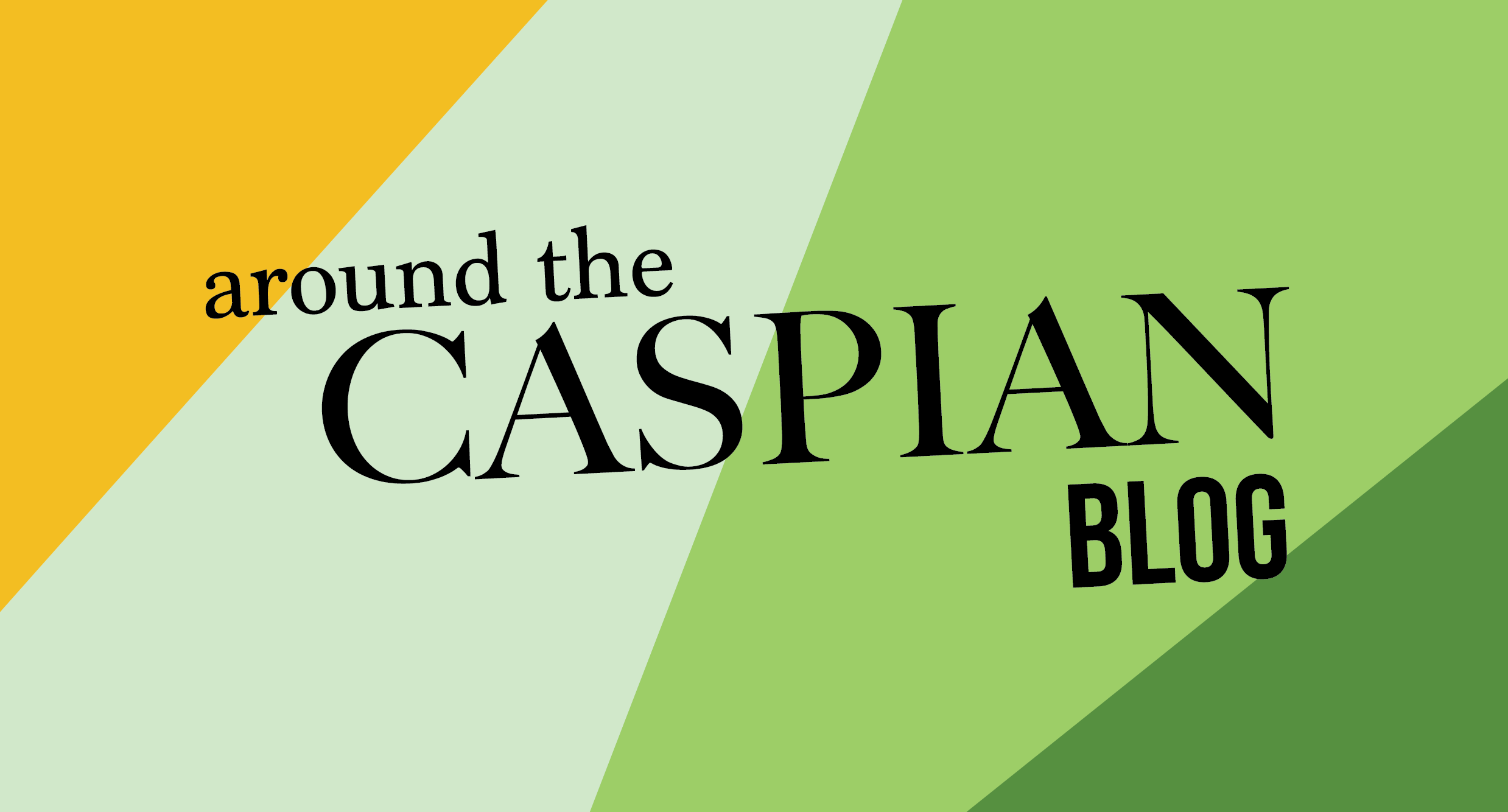 Around the CASPIAN Blog